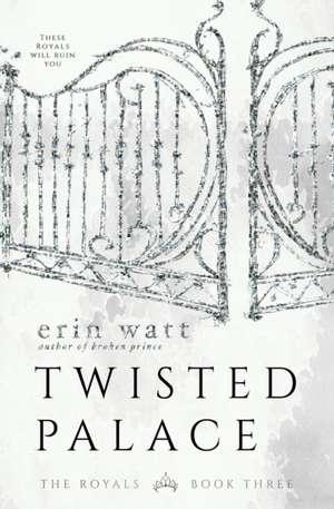 Twisted Palace de Erin Watt