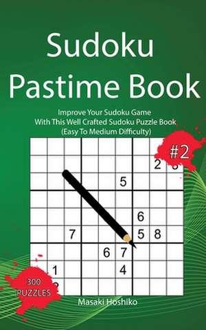 Sudoku Pastime Book #2 de Masaki Hoshiko