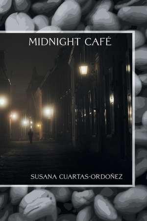 Midnight Café de Susana Cuartas-Ordoñez