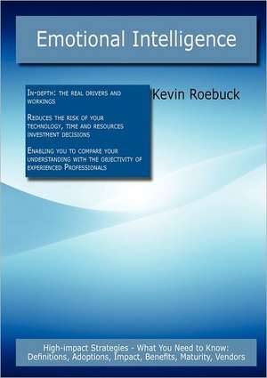 Emotional Intelligence de Kevin Roebuck