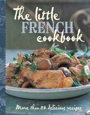 The Little French Cookbook imagine