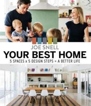 Your Best Home de Joe Snell