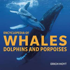 Encyclopedia of Whales, Dolphins and Porpoises imagine