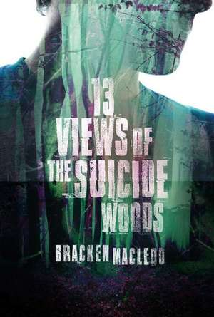 Thirteen Views of the Suicide Woods