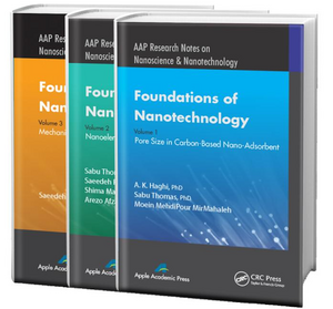 Foundations of Nanotechnology - Three Volume Set:  Methods and Practices de A. K. Haghi