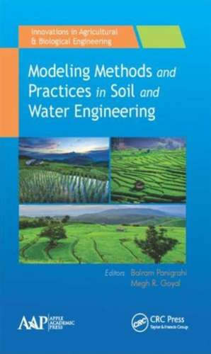 Modeling Methods and Practices in Soil and Water Engineering imagine