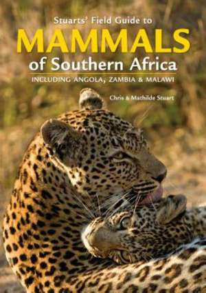 Stuarts' Field Guide to Mammals of Southern Africa imagine