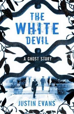 The White Devil de Justin Evans