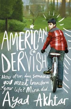 Akhtar, A: American Dervish de Ayad Akhtar