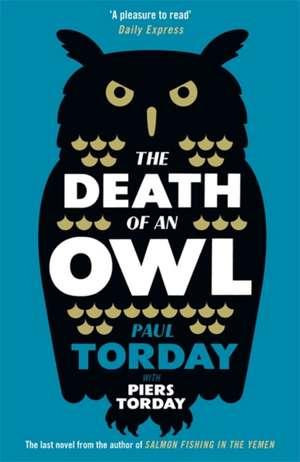 The Death of an Owl de Paul Torday