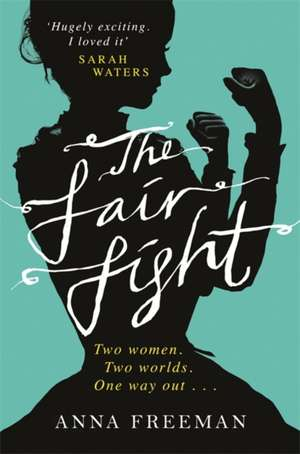 The Fair Fight de Anna Freeman
