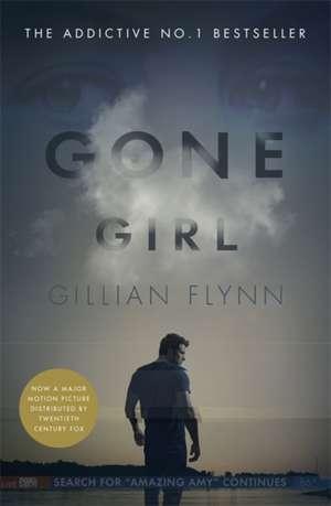 Gone Girl. Film Tie-In de Gillian Flynn