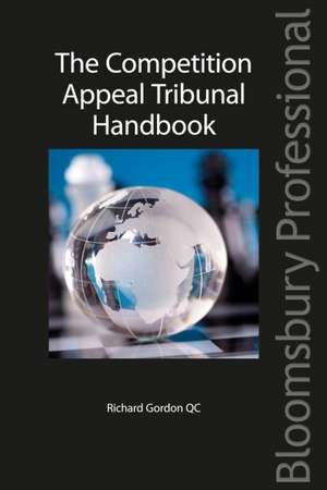 The Competition Appeal Tribunal Handbook imagine