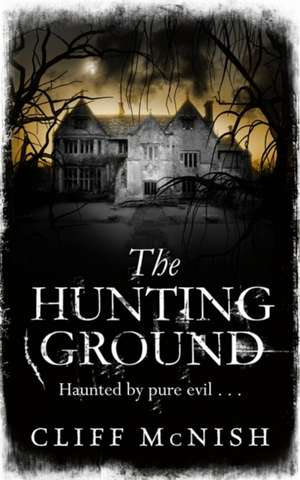 The Hunting Ground de Cliff McNish