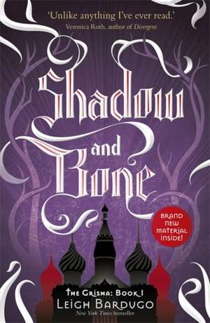 The Grisha: Shadow and Bone de Leigh Bardugo