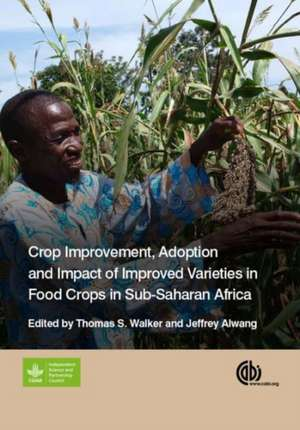 Crop Improvement, Adoption, and Impact of Improved Varieties in Food Crops in Sub-Saharan Africa imagine
