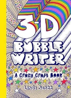 3D Bubble Writer