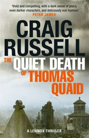 Quiet Death of Thomas Quaid de Craig Russell