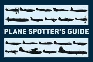 Plane Spotter's Guide de Tony Holmes