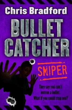 Bulletcatcher de Chris Bradford