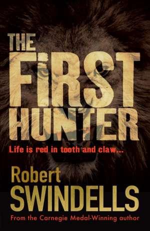 First Hunter de Robert Swindells