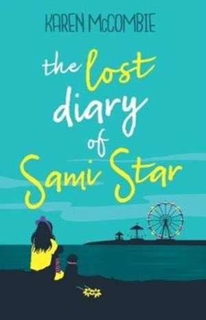 The Lost Diary of Sami Star de Karen McCombie
