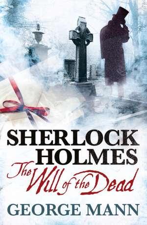 Sherlock Holmes de George Mann