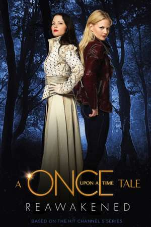 A Once Upon a Time Tale: Reawakened de Odette Beane