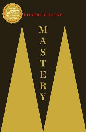 Mastery de Robert Greene