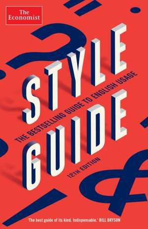 The Economist Style Guide: 12th Edition de The Economist