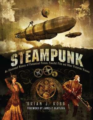 Steampunk de J. Brian Robb