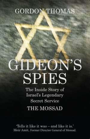 Gideon's Spies de Gordon Thomas