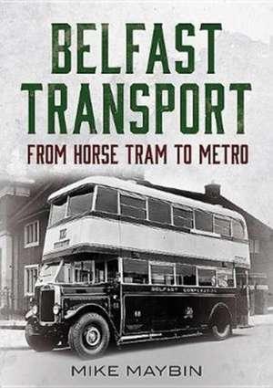Belfast Transport de Mike Maybin