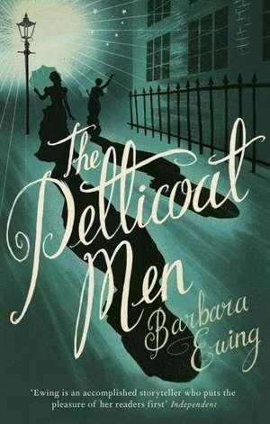 The Petticoat Men de Barbara Ewing
