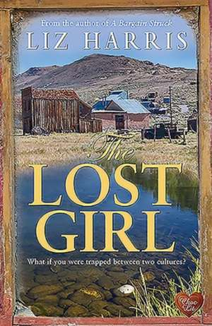 The Lost Girl de Liz Harris