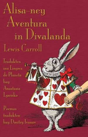 Alisa-Ney Aventuras in Divalanda:  An Anthology of Translation in Scotland Today de Lewis Carroll
