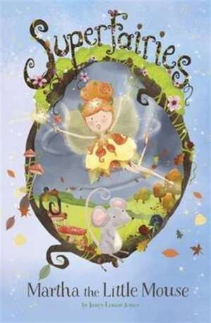 Martha the Little Mouse