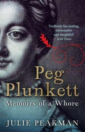 Peg Plunkett de Julie Peakman