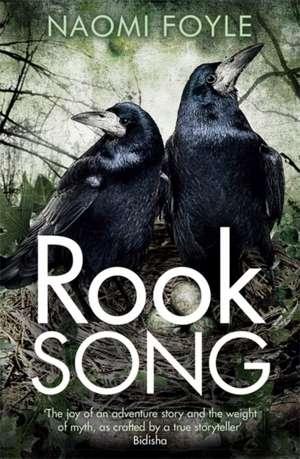 Rook Song de Naomi Foyle