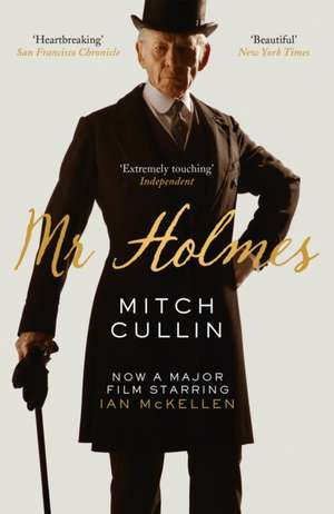 Mr Holmes de Mitch Cullin