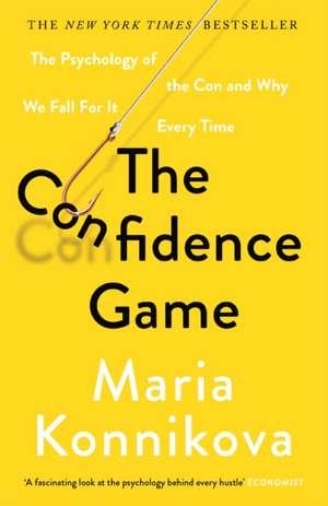 The Confidence Game de Maria Konnikova
