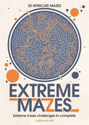 Extreme Mazes