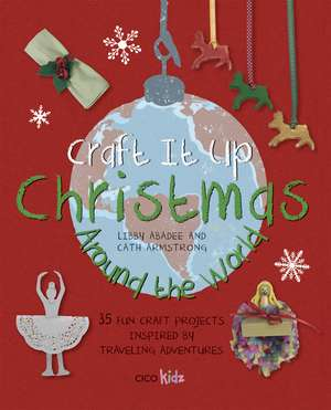 Craft It Up: Christmas Around the World