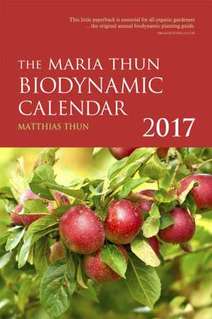 The Maria Thun Biodynamic Calendar de Matthias Thun