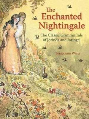 The Enchanted Nightingale de Bernadette Watts