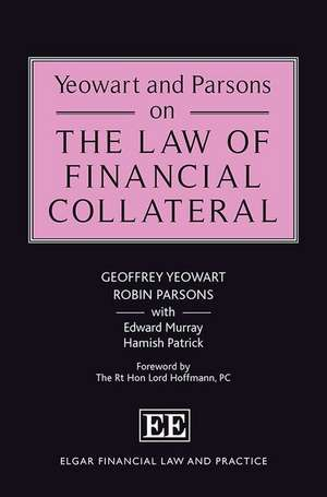 Yeowart and Parsons on the Law of Financial Collateral de  Geoffrey Yeowart