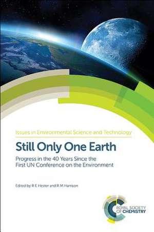 Still Only One Earth de R. M. Harrison