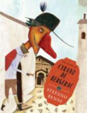 The Story of Cyrano de Bergerac de Stefano Benni