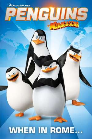 Penguins of Madagascar, Volume 1:  The Vengeance of Grace de Alex Matthews