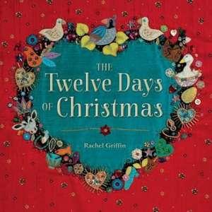 Twelve Days of Christmas de Rachel Griffin